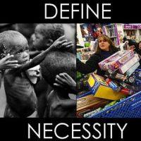 """""""Define Necessity...."""""""